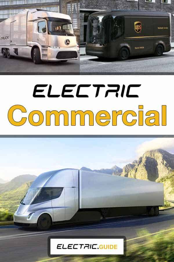 What Is An Electric Commercial Vehicle?