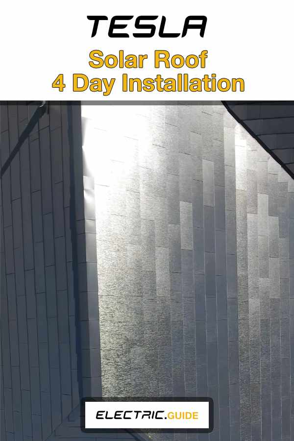 Tesla Solar Roof Installed In 4 Just Days